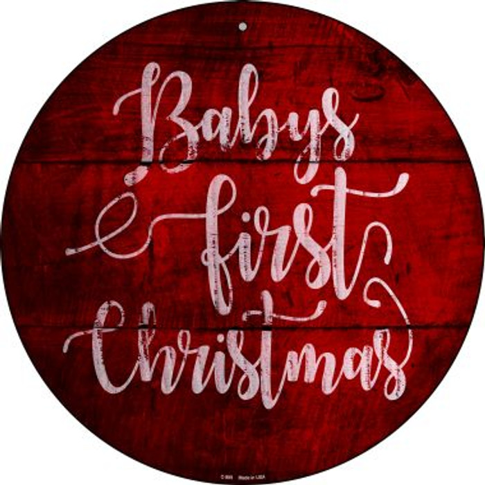 Babys First Christmas Novelty Metal Circular Sign C-989