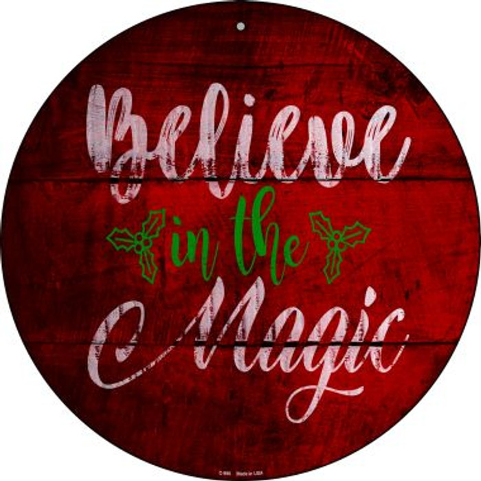 Believe In Magic Novelty Metal Circular Sign C-990
