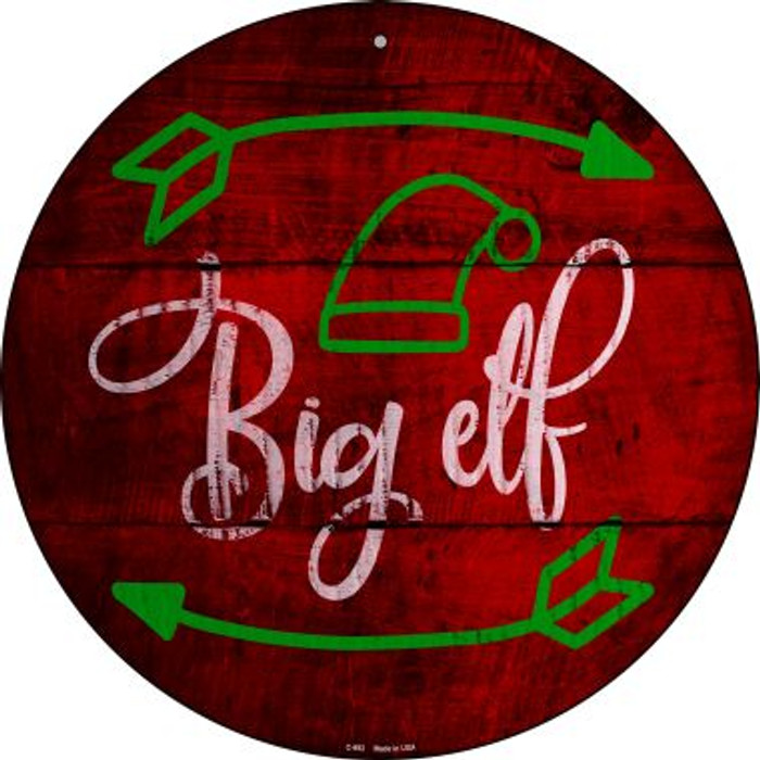 Big Elf Novelty Metal Circular Sign C-992