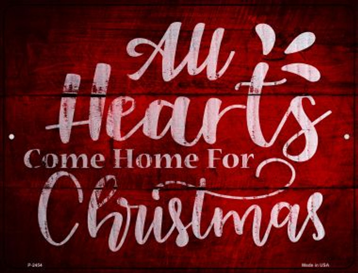 Come Home For Christmas Novelty Metal Parking Sign P-2454