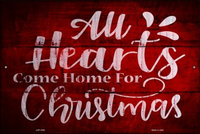 Come Home For Christmas Novelty Metal Large Parking Sign LGP-2454