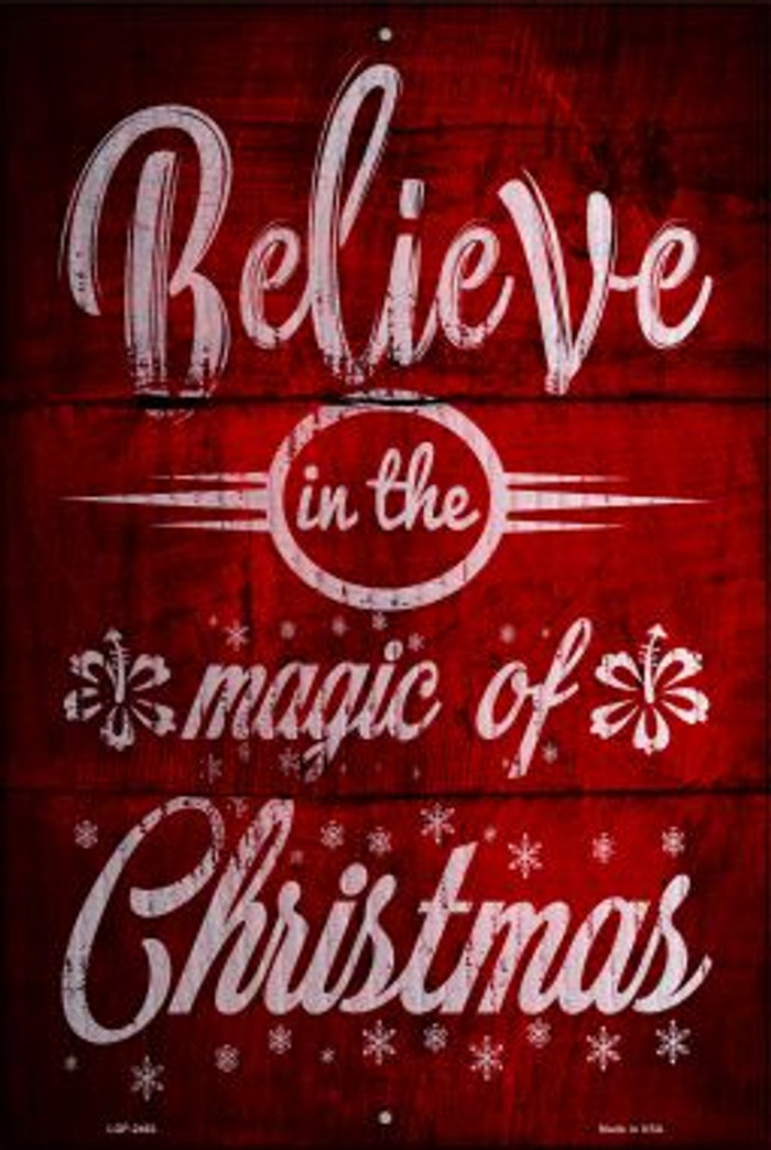 Magic of Christmas Novelty Metal Large Parking Sign LGP-2462