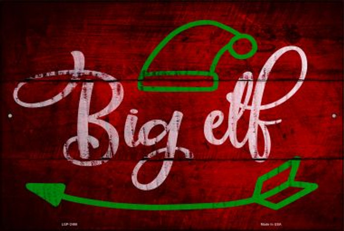 Big Elf Novelty Metal Large Parking Sign LGP-2466