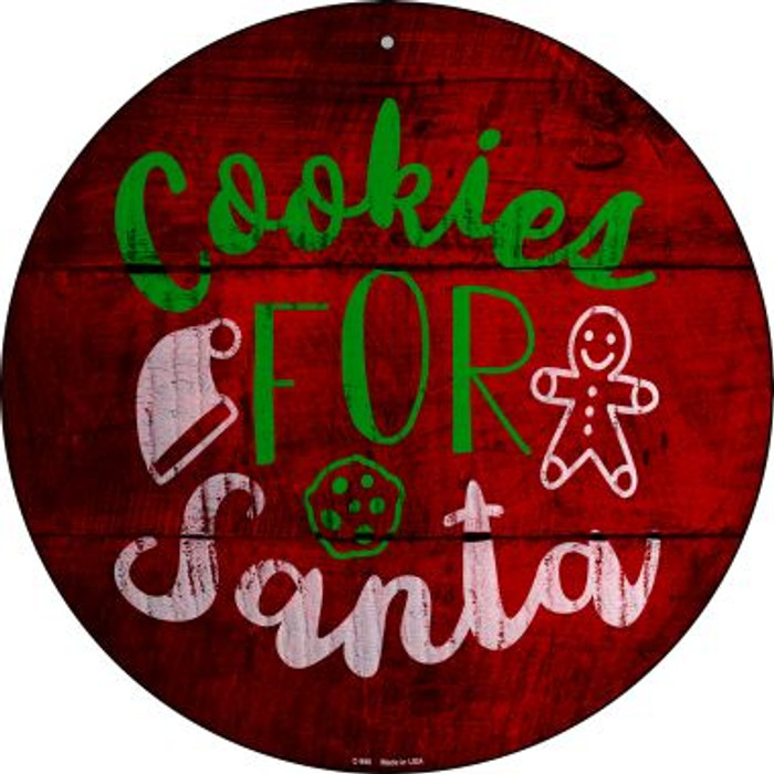 Cookies For Santa Novelty Metal Circular Sign C-998