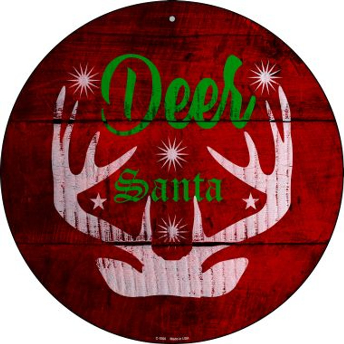 Deer Santa Novelty Metal Circular Sign C-1000
