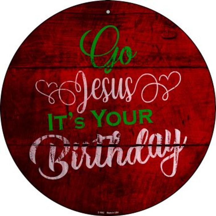 Go Jesus Novelty Metal Circular Sign C-1002