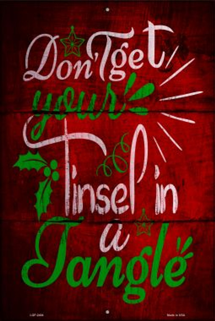 Tinsel In A Tangle Novelty Metal Large Parking Sign LGP-2484