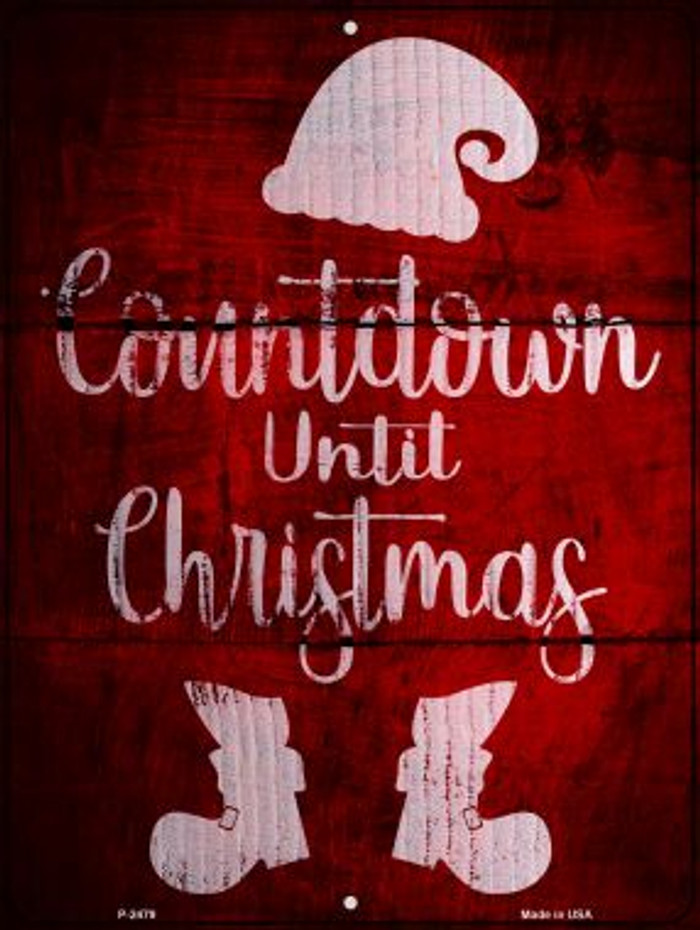 Countdown Until Christmas Novelty Metal Parking Sign P-2479