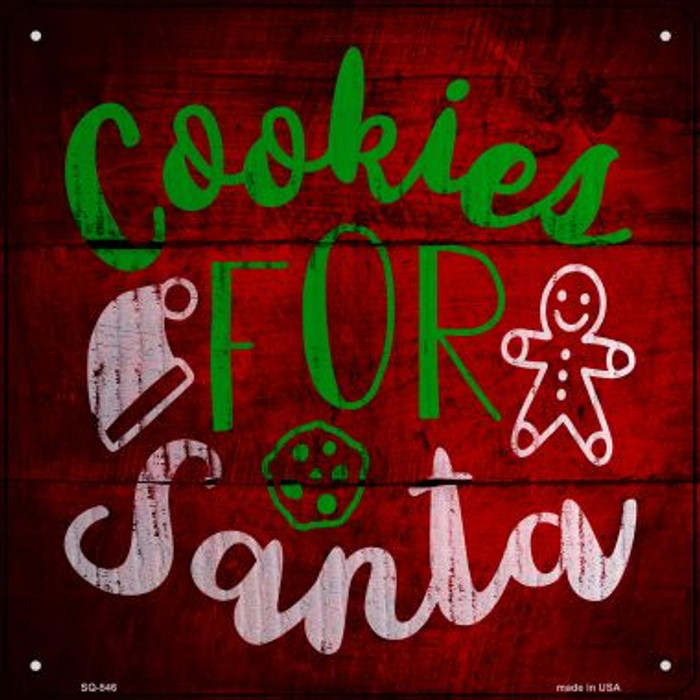 Cookies For Santa Novelty Metal Square Sign SQ-546