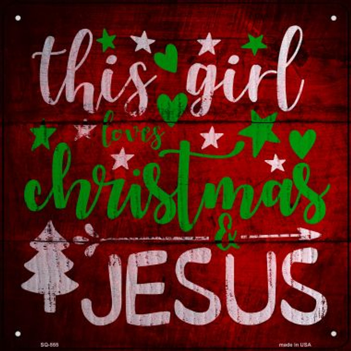 This Girl Loves Christmas Novelty Metal Square Sign SQ-555