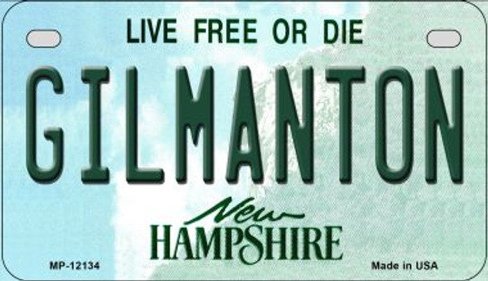 Gilmanton New Hampshire Novelty Metal Motorcycle Plate MP-12134