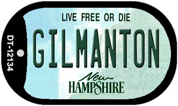 Gilmanton New Hampshire Novelty Metal Dog Tag Necklace DT-12134