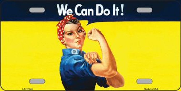 We Can Do It Novelty Metal License Plate LP-12140