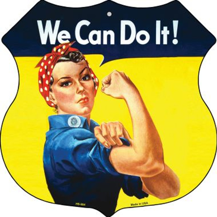We Can Do It Novelty Metal Highway Shield HS-564