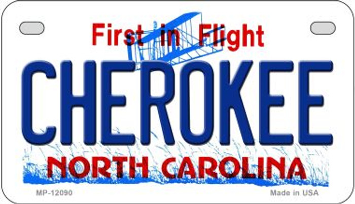 Cherokee North Carolina State Novelty Metal Motorcycle Plate MP-12090