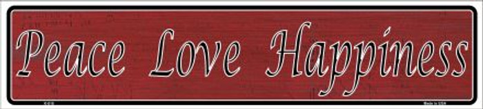 Peace Love Happiness Novelty Metal Vanity Small Street Sign
