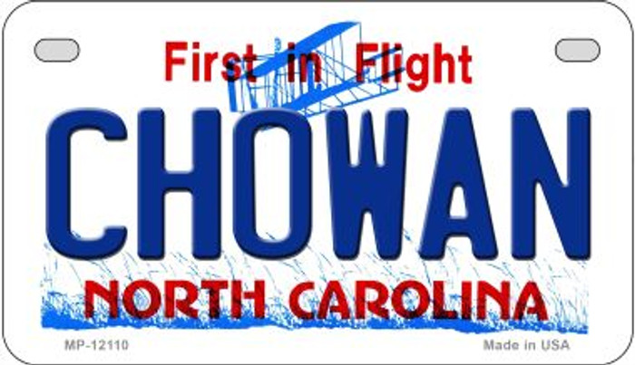 Chowan North Carolina State Novelty Metal Motorcycle Plate MP-12110