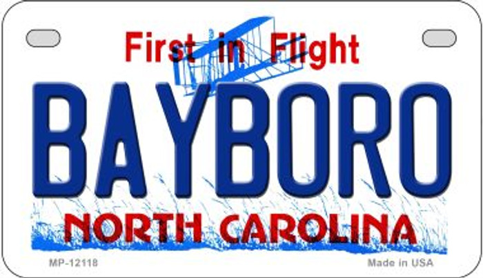 Bayboro North Carolina State Novelty Metal Motorcycle Plate MP-12118