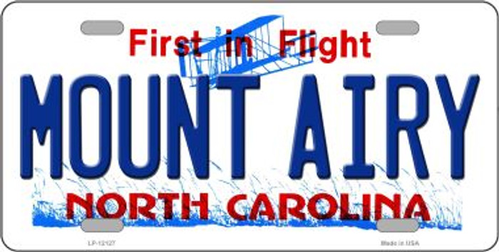 Mount Airy North Carolina State Novelty Metal License Plate LP-12127