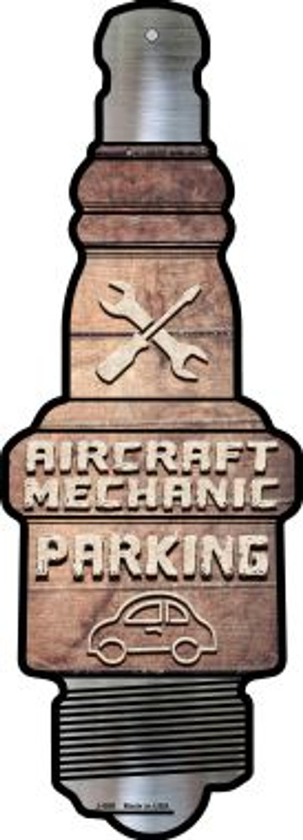 Aircraft Mechanic Parking Novelty Metal Spark Plug Sign J-069