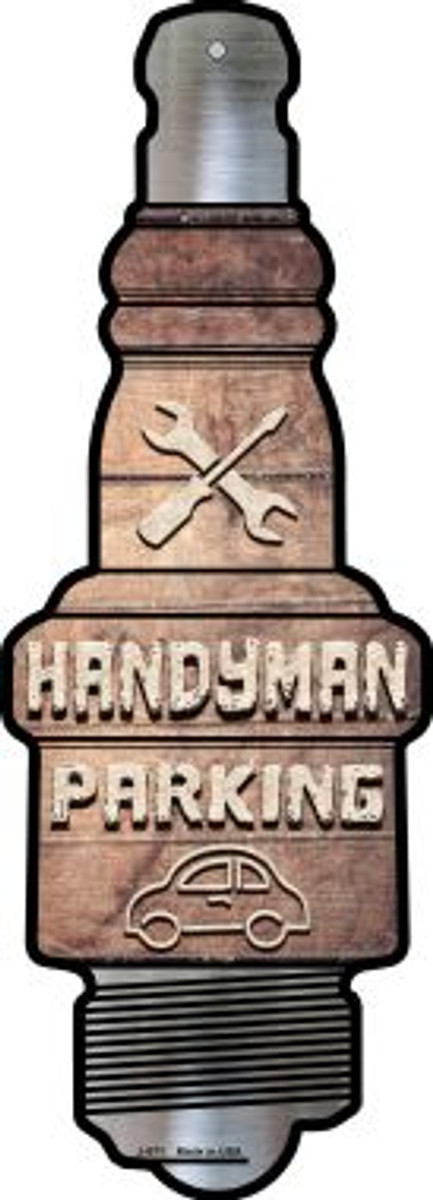 Handyman Parking Novelty Metal Spark Plug Sign J-071