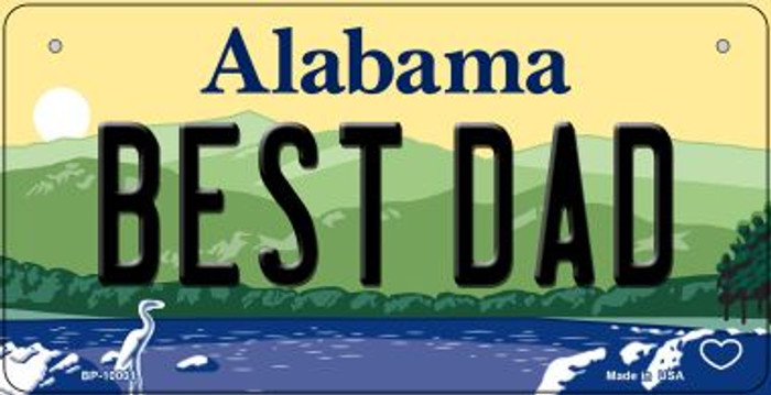Best Dad Alabama Novelty Metal Bicycle Plate BP-10001