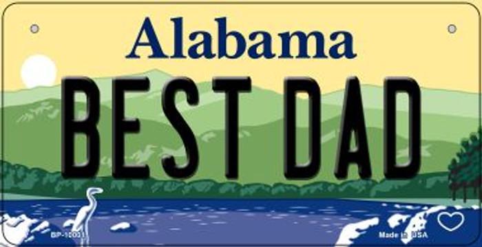 Best Dad Alabama Novelty Metal Bicycle Plate BP-10001
