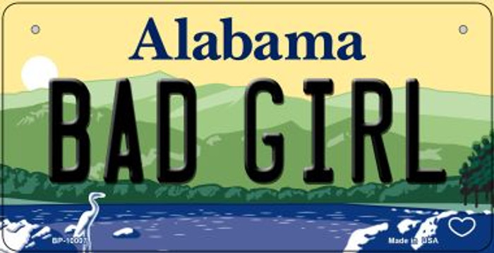 Bad Girl Alabama Novelty Metal Bicycle Plate BP-10007