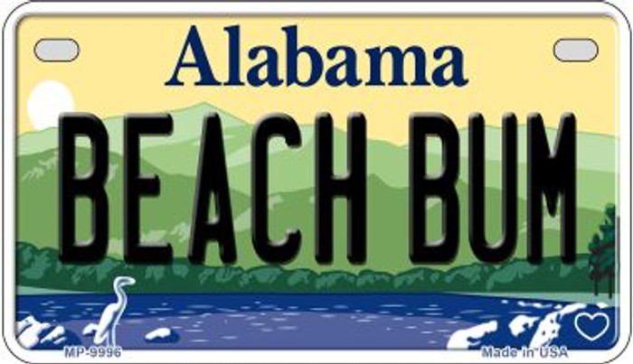 Beach Bum Alabama Novelty Metal Motorcycle Plate MP-9996