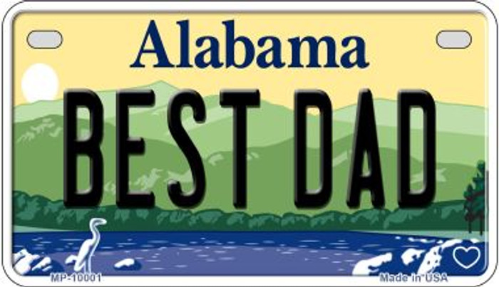 Best Dad Alabama Novelty Metal Motorcycle Plate MP-10001