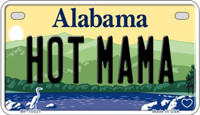 Hot Mama Alabama Novelty Metal Motorcycle Plate MP-10021