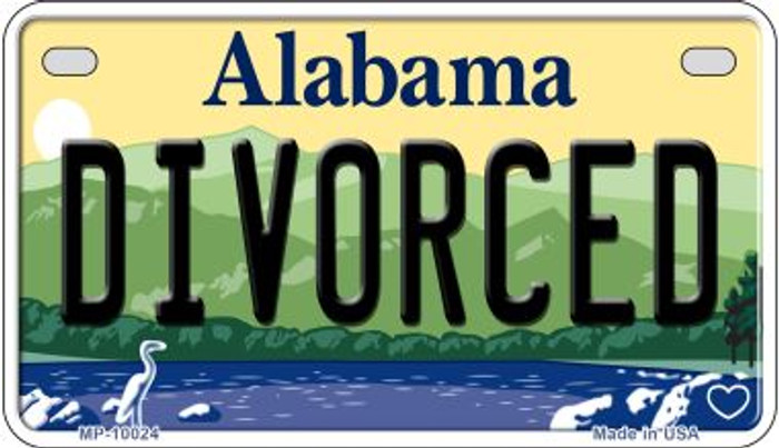 Divorced Alabama Novelty Metal Motorcycle Plate MP-10024