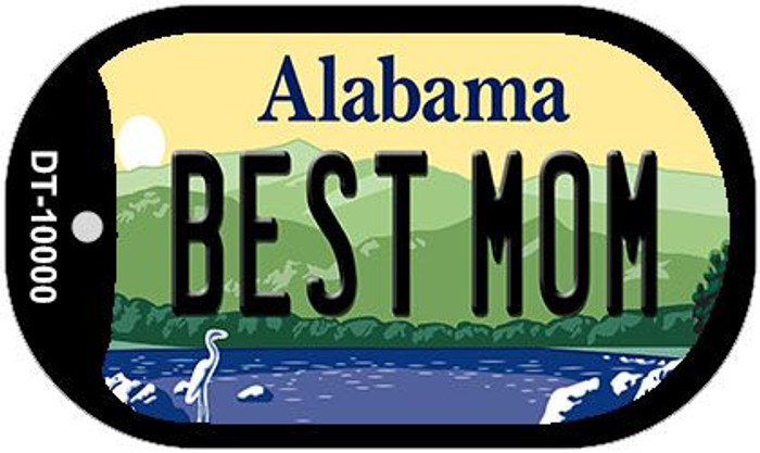 Best Mom Alabama Novelty Metal Dog Tag Necklace DT-10000