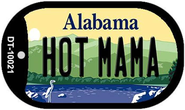 Hot Mama Alabama Novelty Metal Dog Tag Necklace DT-10021