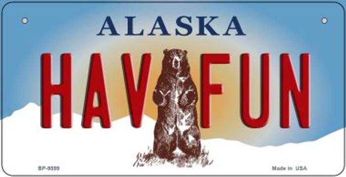 Have Fun Alaska Novelty Metal Bicycle Plate BP-9599