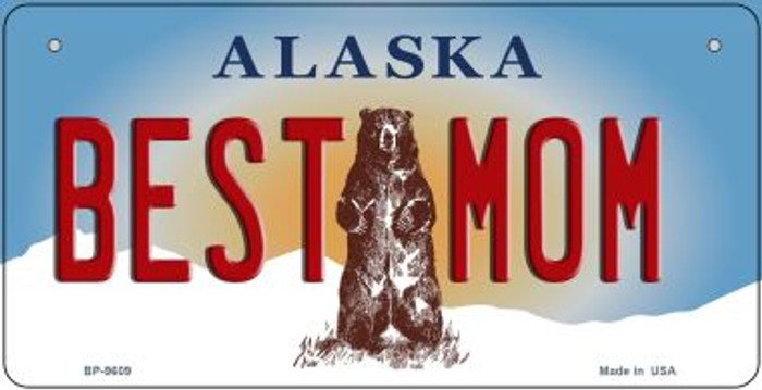 Best Mom Alaska Novelty Metal Bicycle Plate BP-9609