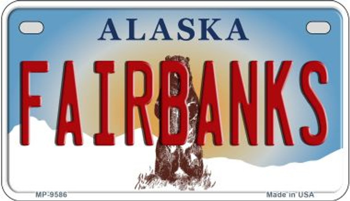 Fairbanks Alaska Novelty Metal Motorcycle Plate MP-9586