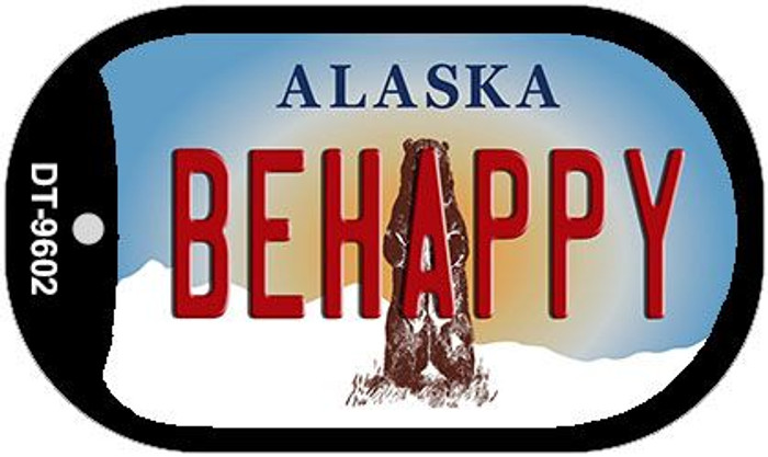 Be Happy Alaska Novelty Metal Dog Tag Necklace DT-9602