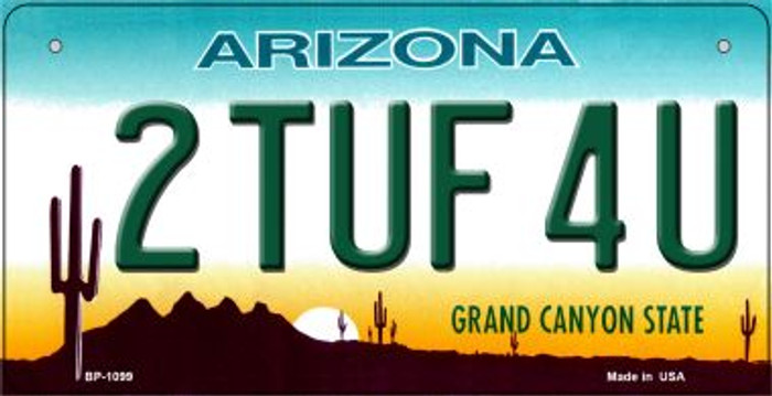 2 Tuf 4U Arizona Novelty Metal Bicycle Plate BP-1099