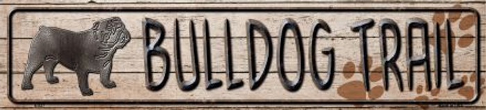 Bulldog Trail Novelty Metal Vanity Small Street Sign