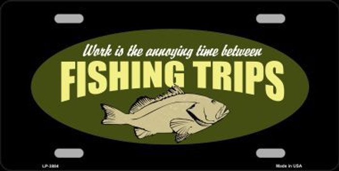 Fishing Trips Metal Novelty License Plate LP-3884
