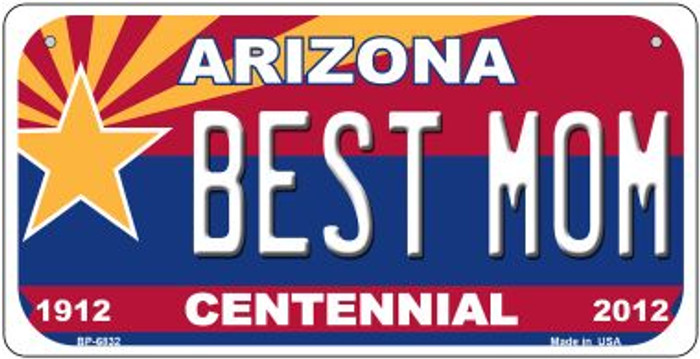 Best Mom Arizona Centennial Novelty Metal Bicycle Plate BP-6832