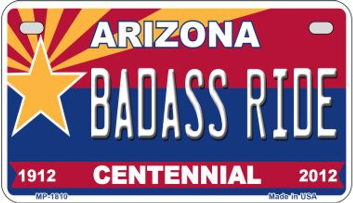 Badass Ride Arizona Centennial Novelty Metal Motorcycle Plate MP-1810