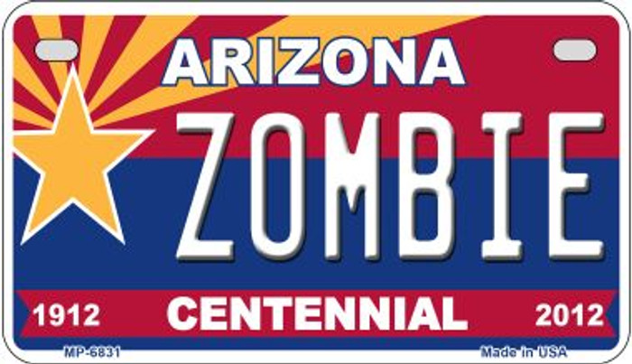 Zombie Arizona Centennial Novelty Metal Motorcycle Plate MP-6831