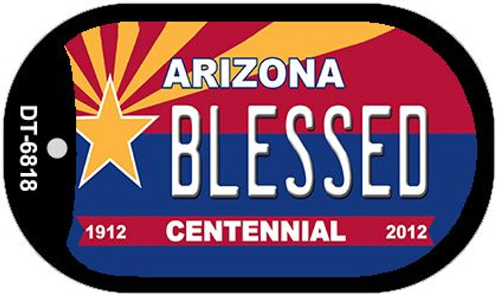 Blessed Arizona Centennial Novelty Metal Dog Tag Necklace DT-6818