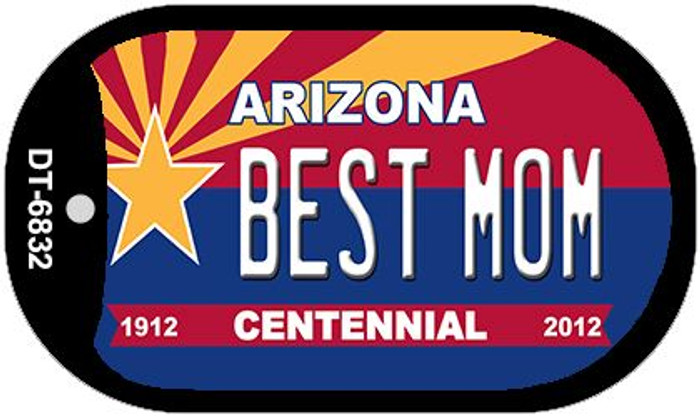 Best Mom Arizona Centennial Novelty Metal Dog Tag Necklace DT-6832