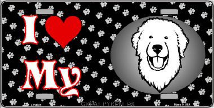 I Love My Great Pyrenees Metal Novelty License Plate LP-3911