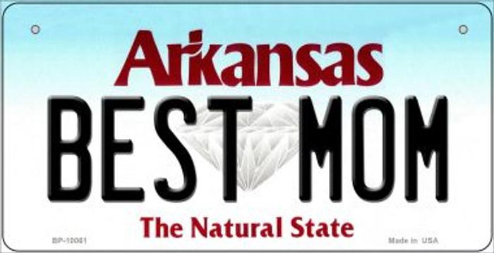 Best Mom Arkansas Novelty Metal Bicycle Plate BP-10061