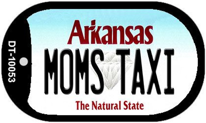 Moms Taxi Arkansas Novelty Metal Dog Tag Necklace DT-10053