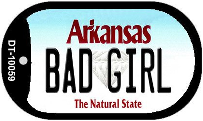 Bad Girl Arkansas Novelty Metal Dog Tag Necklace DT-10059